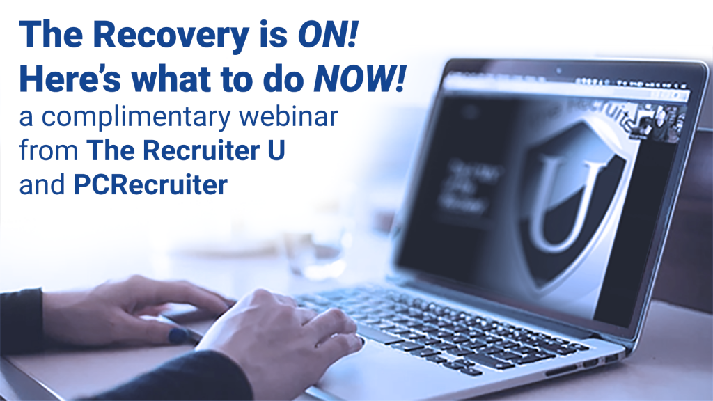 """The Recovery is On!"" – a free webinar with The Recruiter U"